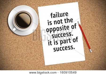 Inspirational Motivating Quote On Paper With Coffee, Pencil And Cork Background. Failure Is Not The