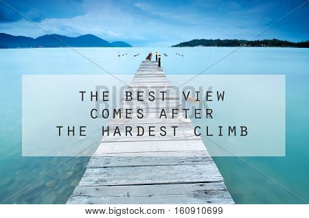 Inspirational Motivating Quote On Long Exposure Of Wooden Jetty At Sea Facing Island With Cloud And