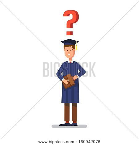 Young graduated bachelor standing and questioning asking himself about his future career and business. Modern flat style concept vector illustration isolated on white background.
