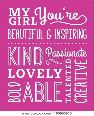 My Girl Compliments Poster, typography design with positive adjectives, design elements in white on pink background