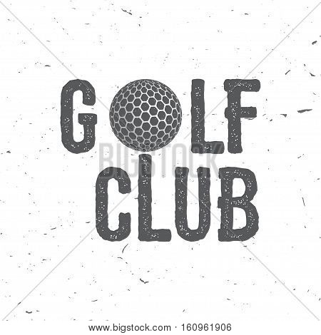 Golf club. Vector illustration. Concept for shirt, print, seal or stamp. Typography design- stock vector.