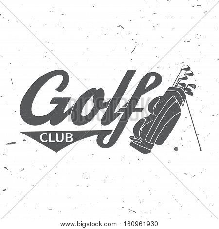 Golf club concept with golf bag. Vector golfing club retro badge. Concept for shirt, print, seal or stamp. Typography design- stock vector.