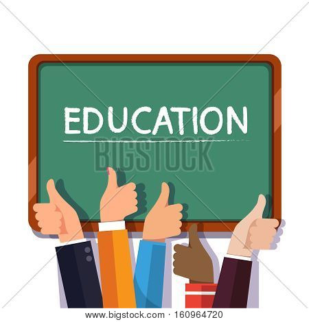 Hands of the people praising learning with thumbs up gesture in front of green chalkboard with education word written with chalk. Flat style modern vector illustration isolated on white background.