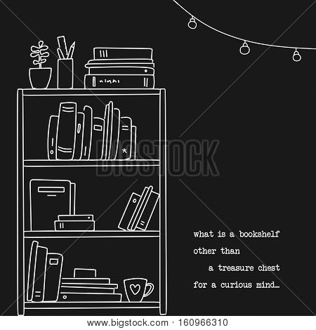 Hand drawn book shelf illustration in linear style. Quote about books design