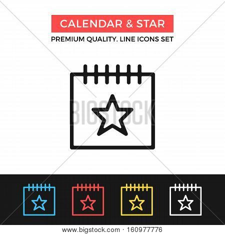 Vector calendar and star icon. Important event concept. Premium quality graphic design. Modern signs, symbols collection, simple thin line icons set for websites, web design, mobile app, infographics