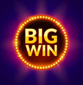 Big Win glowing banner for online casino, slot, card games, poker or roulette. Jackpot prize design background. Winner sign. poster