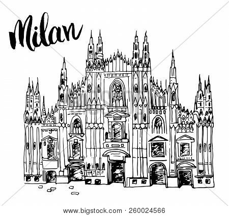 Duomo Cathedral In Milan, Italy. Hand Drawn Sketch Of Italian Famous Church Building With Lettering