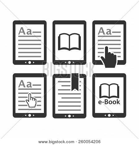 Ebook Tablet E-reader Device Icon Set. E Reading, E Book Icons. Display With Text, Bookmark, Open Bo