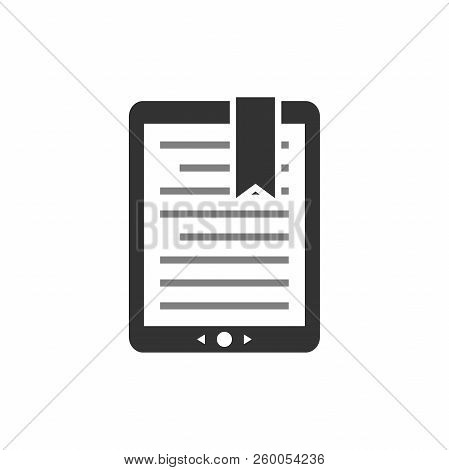Touchpad Ebook, E-reader Display With Text And Bookmark. E Book Concept Vector Icon. Tablet E-book S