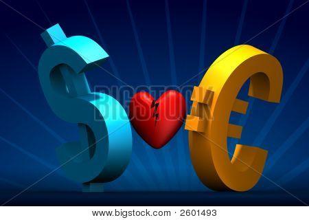 Dollar And Euro Broken Heart