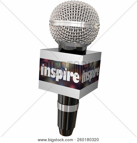 Inspire Motivate Speaker Inspiring Inspirational Speech Microphone 3d Illustration