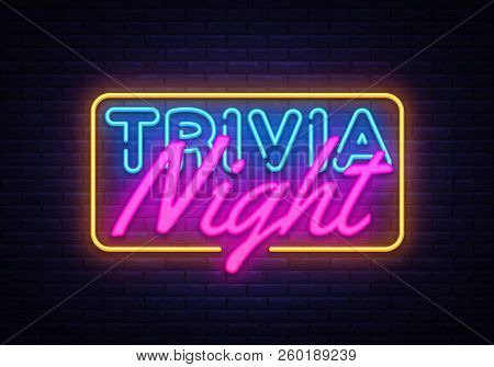 Trivia Night Neon Sign Vector. Quiz Time Design Template Neon Sign, Light Banner, Neon Signboard, Ni