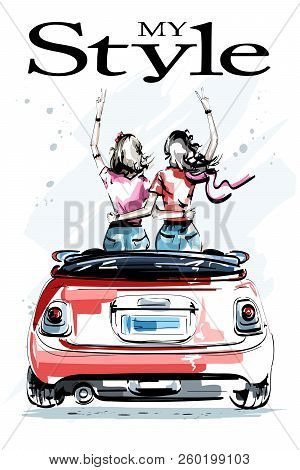 Hand Drawn Beautiful Young Women In Red Car. Stylish Elegant Girls. Two Girls Embracing Each Other.