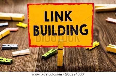 Conceptual Hand Writing Showing Link Building. Business Photo Showcasing Seo Term Exchange Links Acq