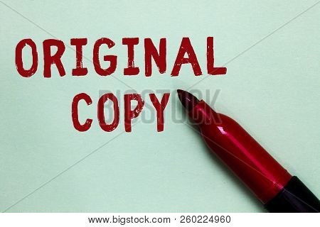 Handwriting Text Original Copy. Concept Meaning Main Script Unprinted Branded Patented Master List O