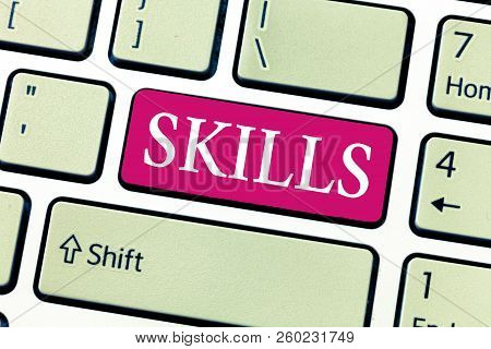 Writing Note Showing Skills. Business Photo Showcasing Ability To Do Something Well Expertise Gettin