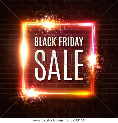 Black Friday Banner. Seasonal Sale Design Template. Black Friday Light Frame On Brick Wall. Glowing