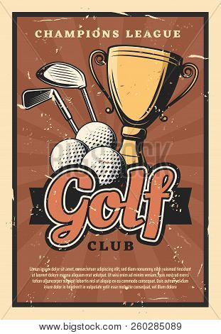 Golf Club Retro Poster, Sport Game. Balls And Sticks With Gold Trophy Cup As Prize On Grunge, Sporti