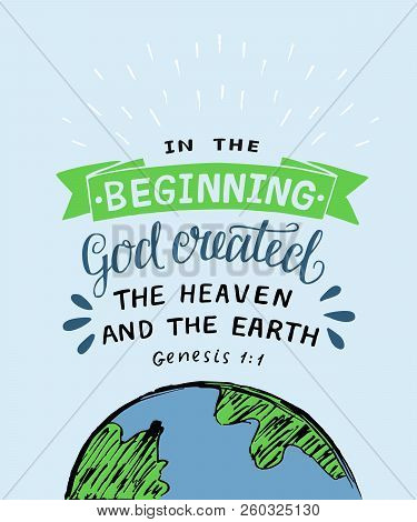 Hand lettering with bible verse In the beginning God created the heaven and earth. Genesis poster