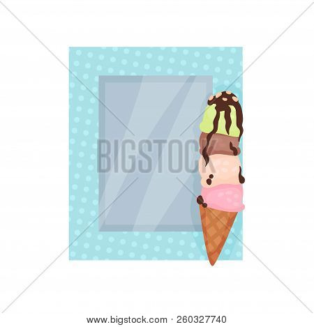 Cute Photo Frame With Ice Cream, Album Template For Kids With Space For Photo Or Text, Card, Picture