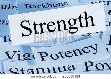 Strength Concept - A Conceptual Look At Strength, Potency, Stamina