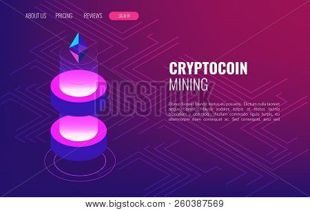 Cryptocoin Mining Farm. Cryptocurrency And Blockchain Isometric Concept. Data Transmission And Proce