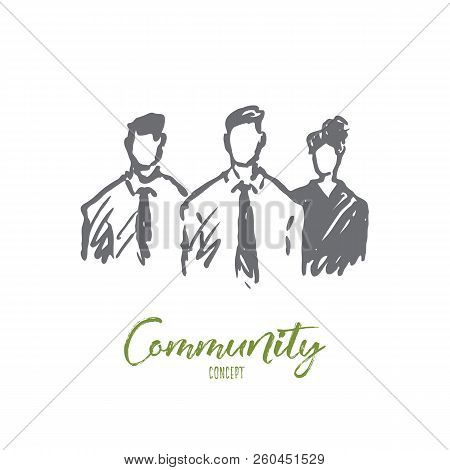 Community, Group, People, Together, Society Concept. Hand Drawn Persons Standing Together Concept Sk