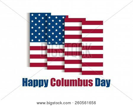 Columbus Day, Discoverer Of America. Holiday Banner With United States National Flag. Vector Illustr