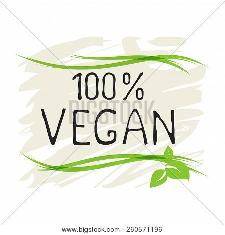 Natural Vegan Product 100 Bio Healthy Organic Label And High Quality Product Badges. Eco, 100 Bio An
