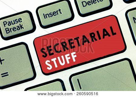 Conceptual Hand Writing Showing Secretarial Stuff. Business Photo Text Secretary Belongings Things O