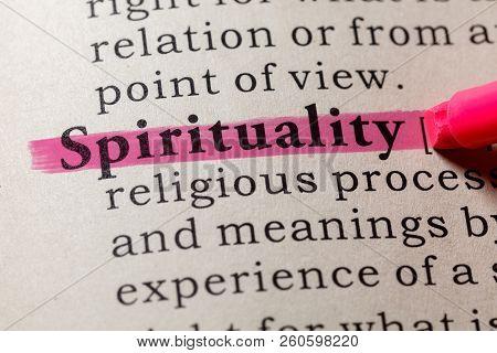 Fake Dictionary, Dictionary Definition Of The Word Spirituality. Including Key Descriptive Words.