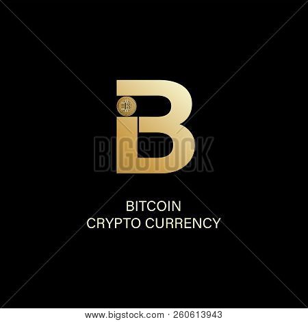 Bitcoin. Capital Letter B And Symbol Of A Physical Coin. Gold Sign Of Crypto Currency On A Dark Back