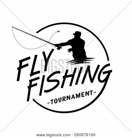 Fly Fishing Tournament Logo. Vector And Illustration.