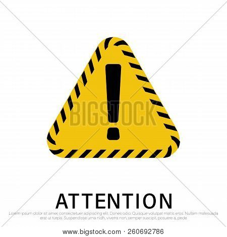 Attention Signs Isolated On White Background. Design With Attention Icon For Banner, Posteror Signbo