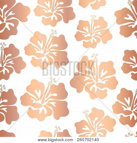 Rose Gold Copper Foil Hibiscus Flower Vector Seamless Pattern Background. Elegant Shiny Metallic Haw