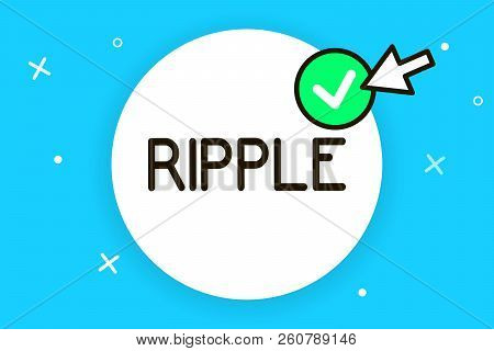 Conceptual Hand Writing Showing Ripple. Business Photo Text Small Wave Or Series Of Them Surface Of