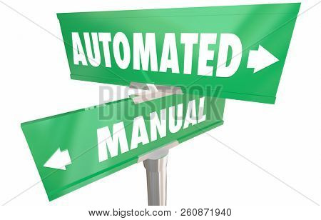 Automated Vs Manual Work Tasks 2 Two Way Road Signs 3d Illustration