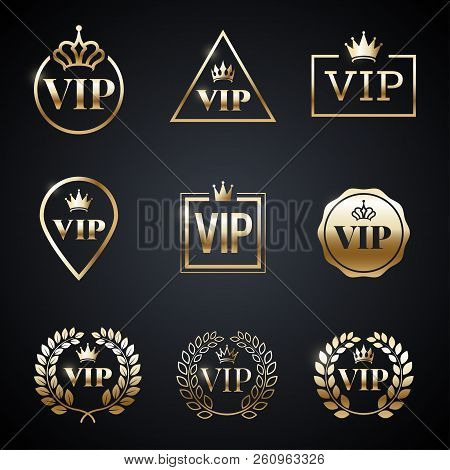 Golden Vip Label Set Isolated On Dark Background. Symbol Of Exclusivity. Vip Icons With Crown, Frame