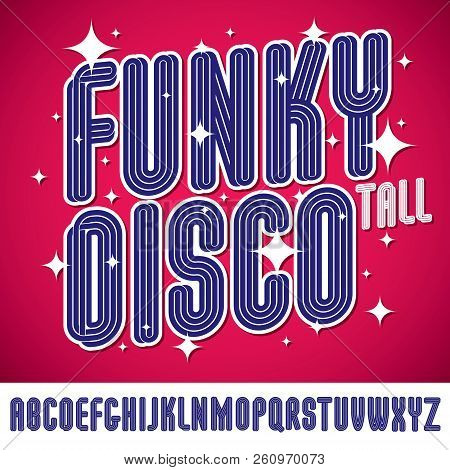 Vector Funky Tall Capital Alphabet Letters Collection, For Use In Logo Design For Nightclub Advertis