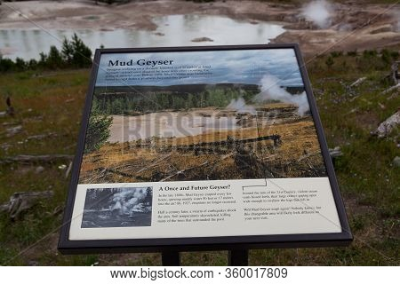 Yellowstone National Park, Usa - July 12 2014:  An Informational Sign Giving Details On The Mud Geys