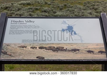 Yellowstone National Park, Usa - July 12 2014:  An Informational Sign Giving Details On The Hayden V