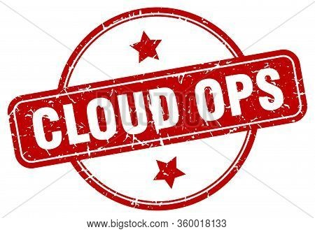 Cloud Ops Stamp. Cloud Ops Round Vintage Grunge Sign. Cloud Ops
