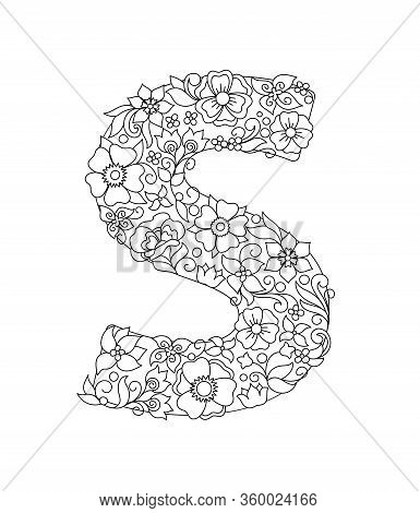Capital Letter S Patterned With Hand Drawn Doodle Abstract Flowers And Leaves. Monochrome Page Anti