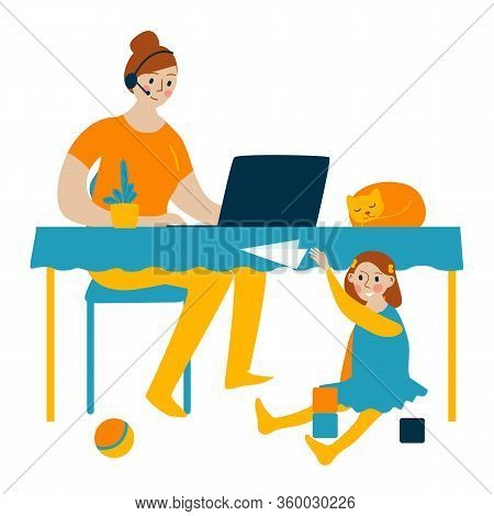 Mom Works On The Computer. Daughter Plays Cubes Nearby. Stay Home. Quarantine Social Distancing Peri