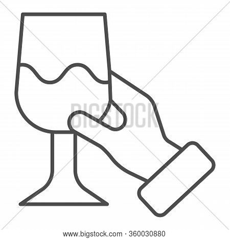 Hand With Glass Of Wine Thin Line Icon. Holding Wineglass And Tasting Outline Style Pictogram On Whi