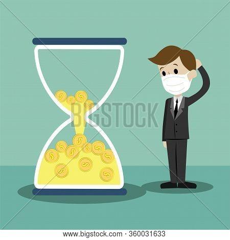 Time Is Money. Money In Sandglass. Coronavirus Epidemic Concept. Respiratory Disease, Virus Spread.