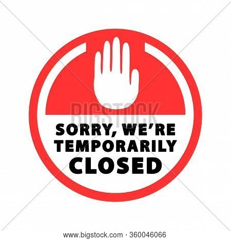 Temporarily Closed Sign, Banner, Label. Vector Illustration