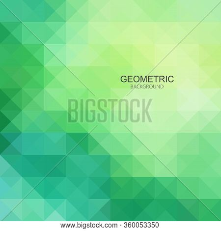 Green Abstract Geometric Background. Colorful Abstract Background Illustration For Your Design Trian