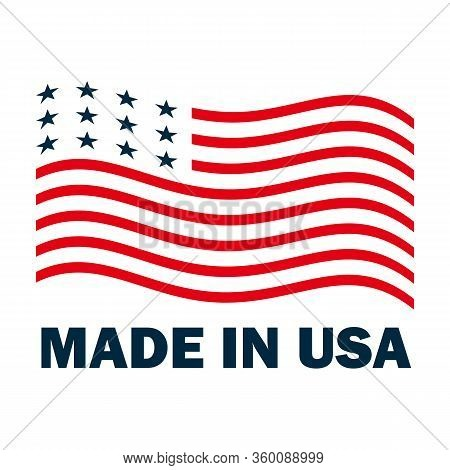 Made In Usa Sign Logo American Flag Us Icon Vector With Red Blue Star Stripes Design Element
