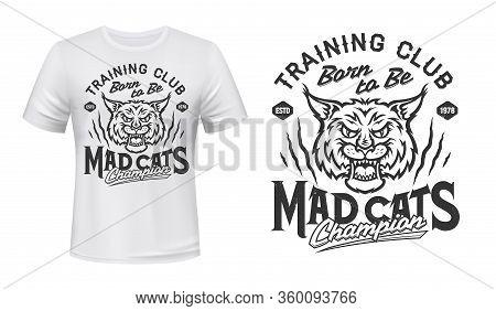 Bobcat Animal Head Mascot Vector Design Of Sport Club T-shirt Print. Lynx Wild Cat Roaring With Open